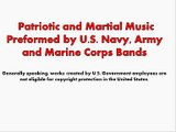 Patriotic and Martial Music Preformed by U S  Navy, Army and Marine Corps Bands