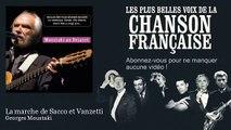 Georges Moustaki - La marche de Sacco et Vanzetti -  Chanson française
