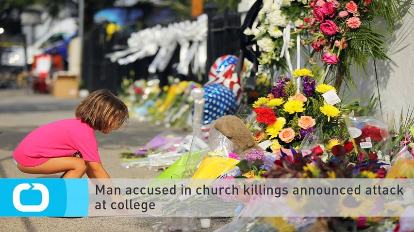 Man Accused in Church Killings Announced Attack at College