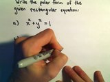 Converting Between Polar and Rectangular Equations, Ex 3