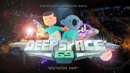 Deep Space 69 - Pilot (Ep #1)