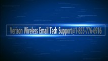 Verizon Wireless Email Tech Support@1-855-776-6916