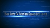 Phone Number For Verizon Email Support@1-855-776-6916