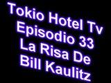 Tokio Hotel - La Risa De Bill Kaulitz