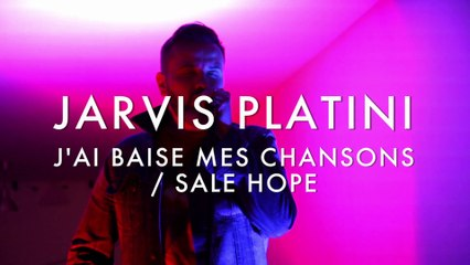 Jarvis Platini - J'ai Baisé mes chansons / Sale Hope (Froggy's Session)