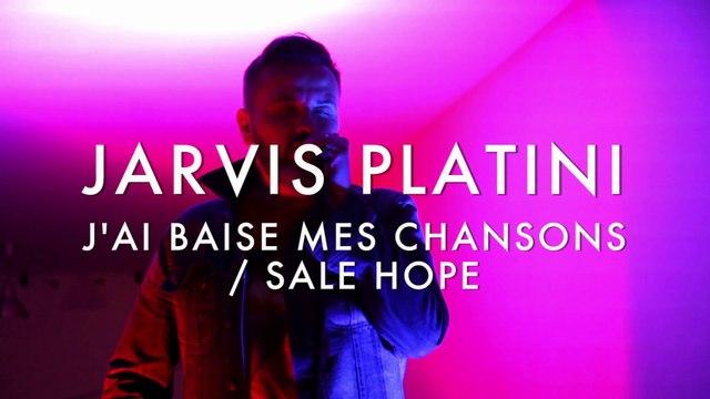 Jarvis Platini - J'ai Baisé mes chansons / Sale Hope (Froggy's Session)