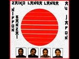 ZAÏKO LANGA-LANGA (1986) Live Au JAPON--NIPPON BANZAI--(Face A)