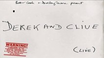"Derek and Clive Live: ""Worst Job I Ever Had"" (Peter Cook & Dudley Moore) 1/13"
