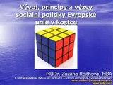 Vývoj, principy a výzvy sociální politiky EU - 1. část