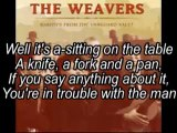 Let The Midnight Special - The Weavers - (Lyrics)