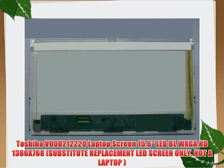 "TOSHIBA V000212220 LAPTOP LCD SCREEN 15.6/"" WXGA LED DIODE"