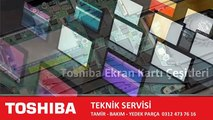 Ankara Toshiba servisi   - Laptop Ve Notebook    0312 473 76 16