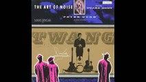The Art Of Noise - Peter Gunn (Extended Version) (A)