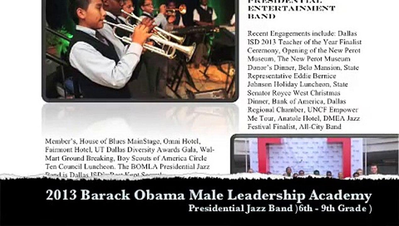 2013 Barack Obama Male Leadership Academy (BOMLA) Presidential Jazz Band  Spring Concert