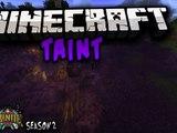 Minecraft TAINT MOD From Mianite Season 2 1.7.10