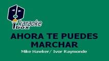 Karaoke Box - Ahora Te Puedes Marchar (Al Estilo De Luis Miguel) - (Karaoke)