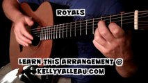 Royals (Lorde) - Fingerstyle Guitar