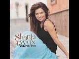 17. Shania Twain - Whose Bed Have Your Boots Been Under?