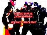 BRONSKI BEAT VS. DREW HOFFMAN -HIT THAT PERFECT BEAT (Remix)
