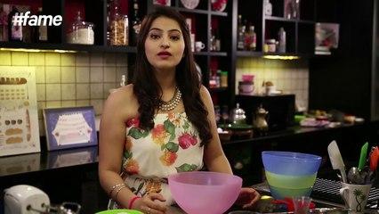 #fame food - Basic Baking Skills | Sahiba Kohli