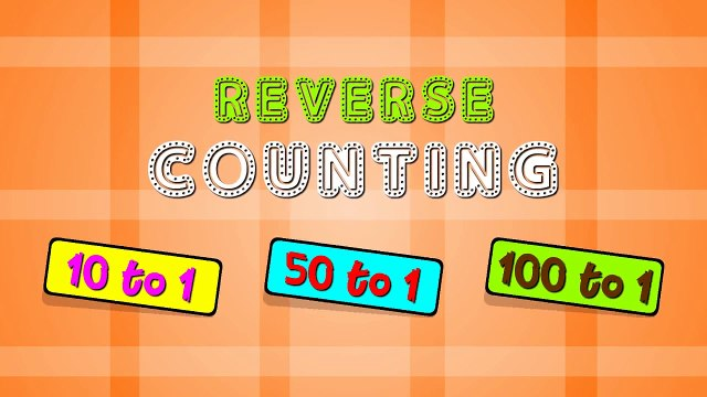 Reverse Counting 10 to 1, 50 to 1, 100 to 1 | Counting backwards | Numbers  for children | elearnin