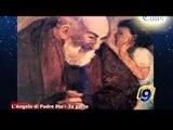TOTUS TUUS   L'angelo di Padre Pio - 3a parte (6 giugno)