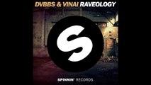 DVBBS & Vinai - Raveology (Original Mix)