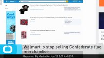 Walmart to Stop Selling Confederate Flag Merchandise