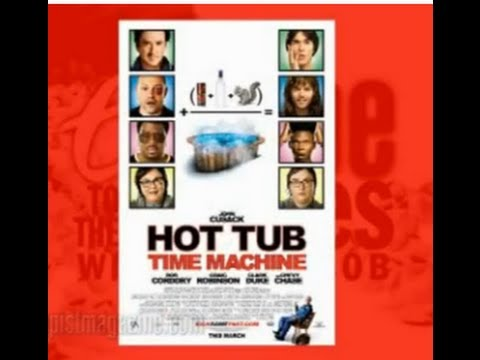 HOT TUB TIME MACHINE (Escape to the Movies)