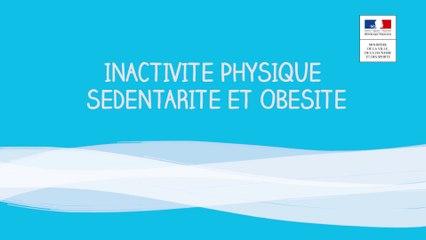 Prévention et lutte contre l'inactivité - sédentarité et obésité