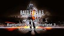 "BF2 vs BF3 - Karkand Comparison ""Back to Karkand Battlefield 3"""