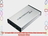3.5 3.5 inch USB 2.0 to SATA HDD Hard Drive Disk External Case Enclosure Silver