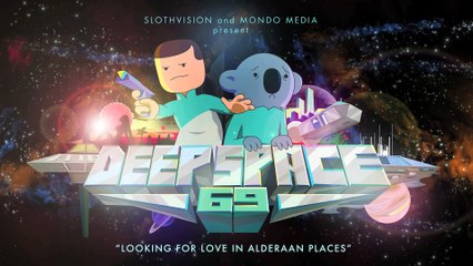 Deep Space 69 - Looking for Love in Alderaan Places (Ep #2)