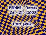 UI - PARMA - JUVENTUS - 06/01/2005 - Ultras Italy ITALIA ITALIAN Hooligans Tifo Stadio