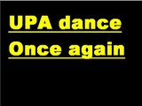 "UPA dance ""once again"""