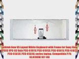 Eathtek New US Layout White Keyboard with Frame for Sony Vaio VPCEG VPC-EG Vaio PCG-61911L