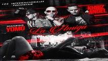 La Amiga - Angel y Khriz Ft. Yomo (Original) REGGAETON 2014