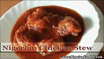 Nigerian Chicken Stew (tomato based) | Nigerian Food Recipes | Nigerian Food TV