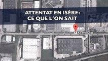 Attentat en Isère: Ce que l'on sait