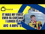 It Was My First Ever FA Cup And I Loved It !! | Arsenal 4 Aston Villa 0 | FA Cup Final