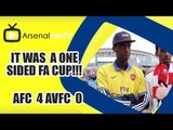 It Was One Sided FA Cup!!! | Arsenal 4 Aston Villa 0 | FA Cup Final