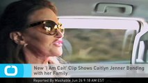 New 'I Am Cait' Clip Shows Caitlyn Jenner Bonding With Her Family