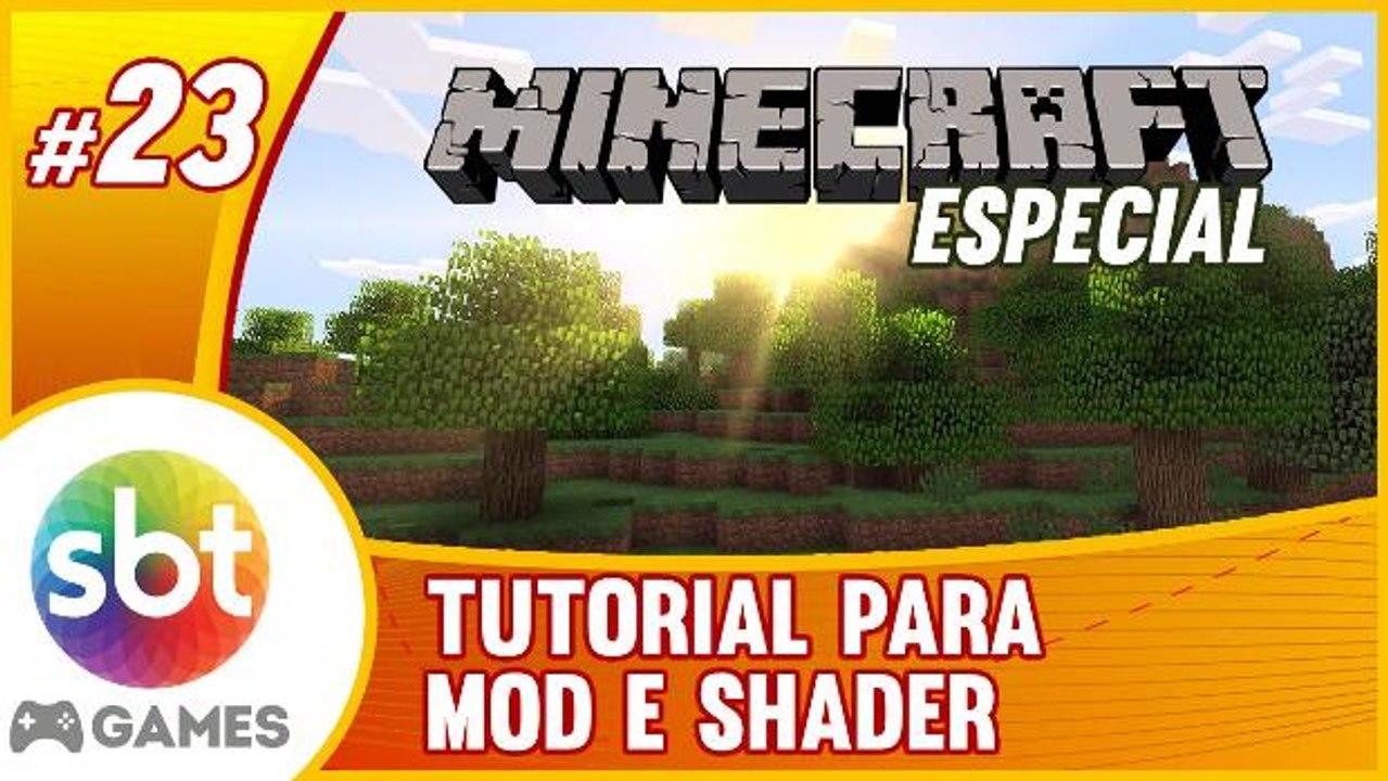 SBT no Minecraft - Tudo sobre MOD e SHADER para VOCÊ!