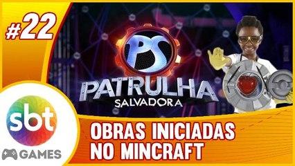 SBT no #MInecraft - Patrulha Salvadora - O Início das OBRAS!