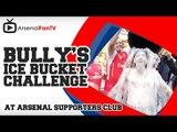 Bully's Ice Bucket Challenge