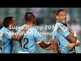 Watch Super Rugby Semifinal New South Wales Waratahs v Highlanders, Online