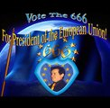 666 -Support an EU Super State with 666 President! by 666 and Alfred Hitchcock