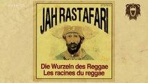 Jah Rastafari : Les racines du Reggae