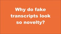 Who makes fake transcripts? What about fake marksheets?