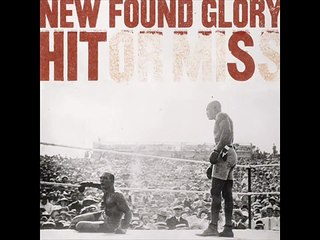 new found glory hits 2008 hit or miss waited too long
